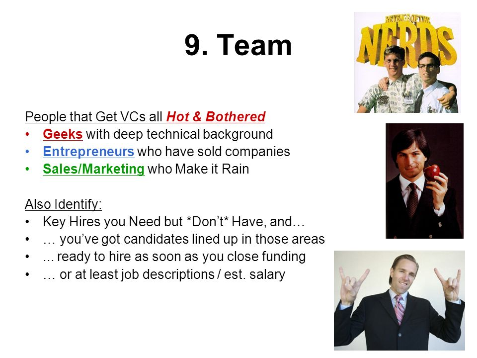 9. Team People that Get VCs all Hot & Bothered