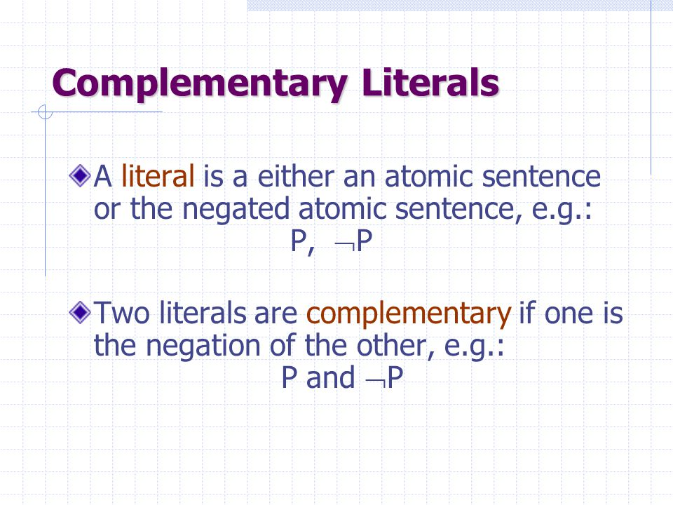 Complementary Literals