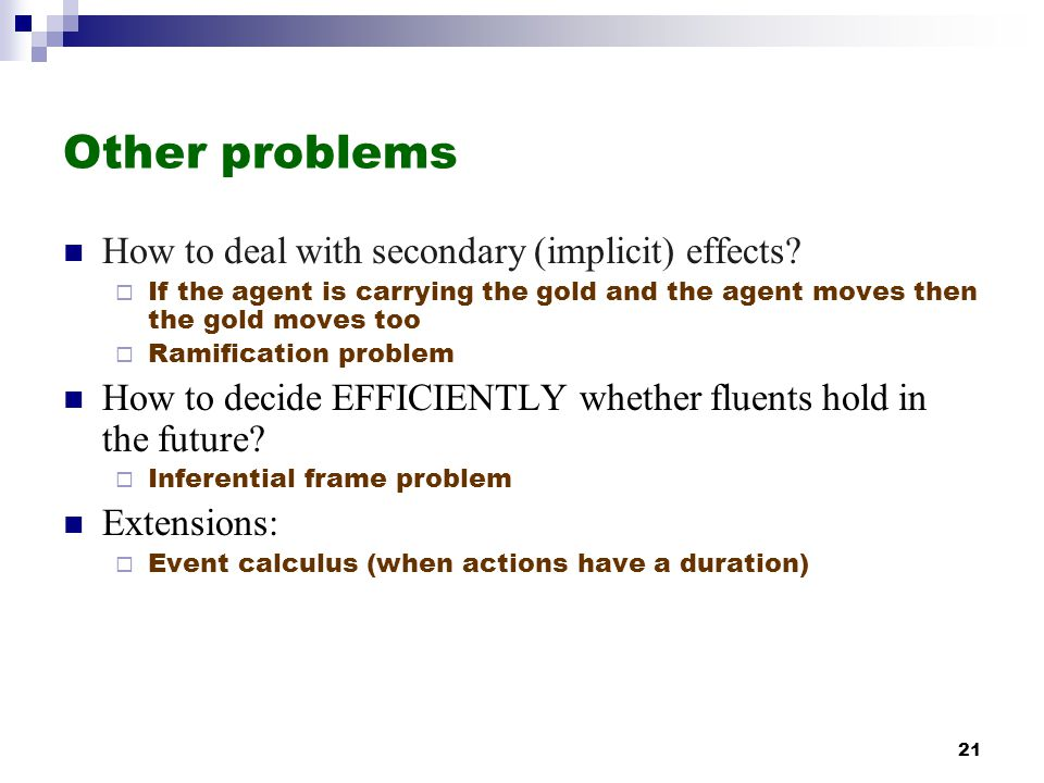Other problems How to deal with secondary (implicit) effects