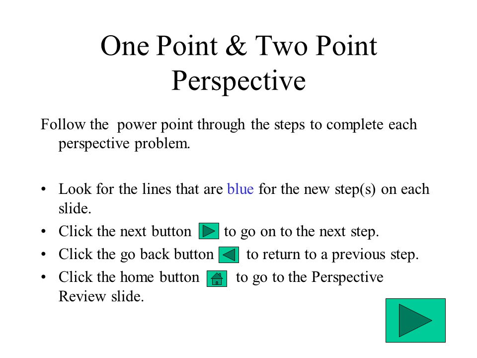 One Point & Two Point Perspective