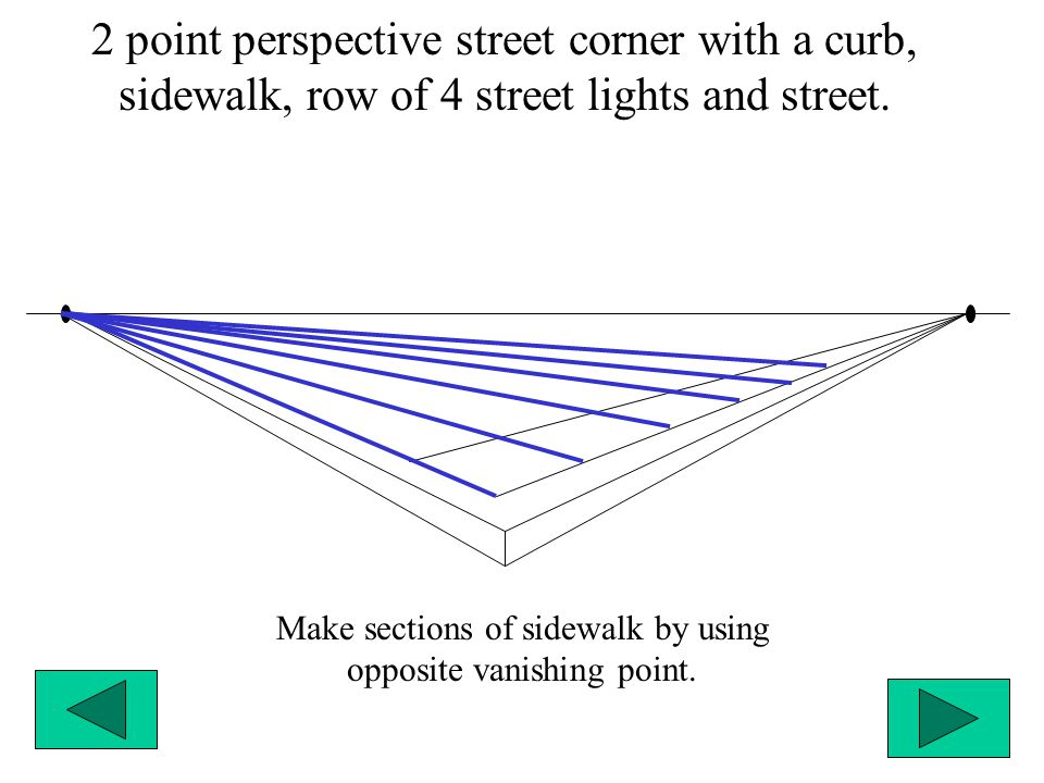 Make sections of sidewalk by using opposite vanishing point.