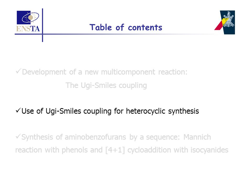 Development of a new multicomponent reaction: The Ugi-Smiles coupling