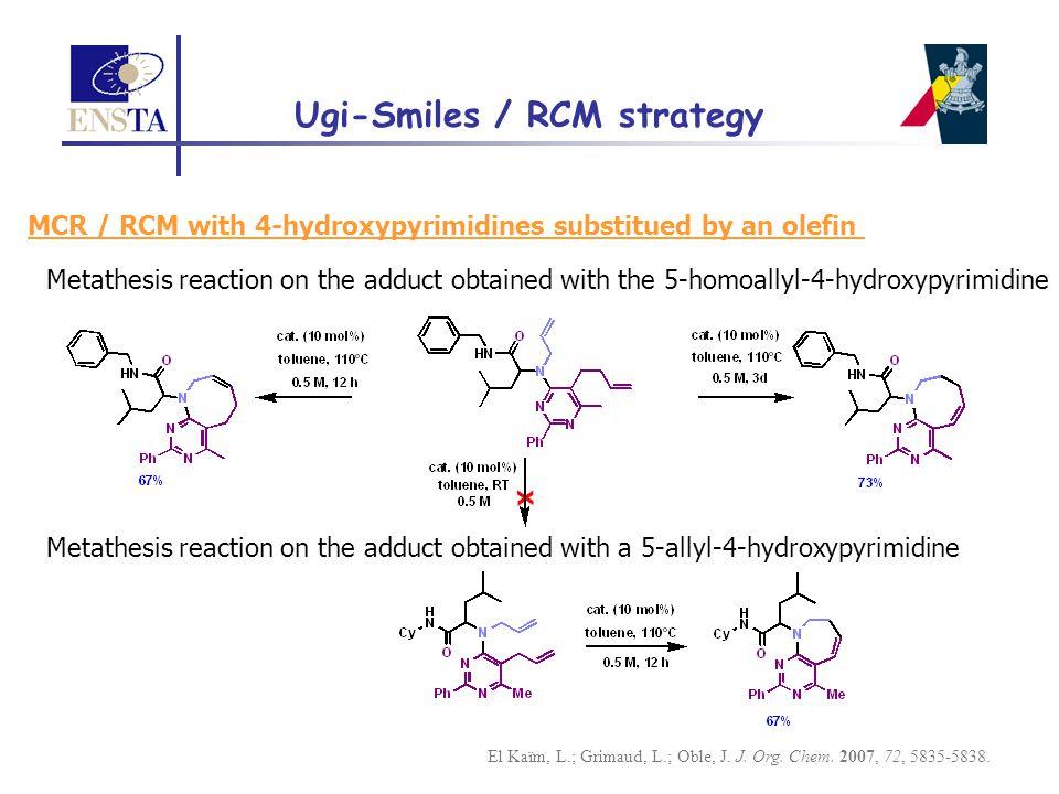 Ugi-Smiles / RCM strategy