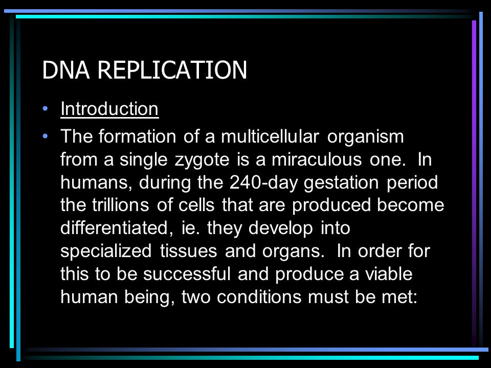 DNA REPLICATION Introduction
