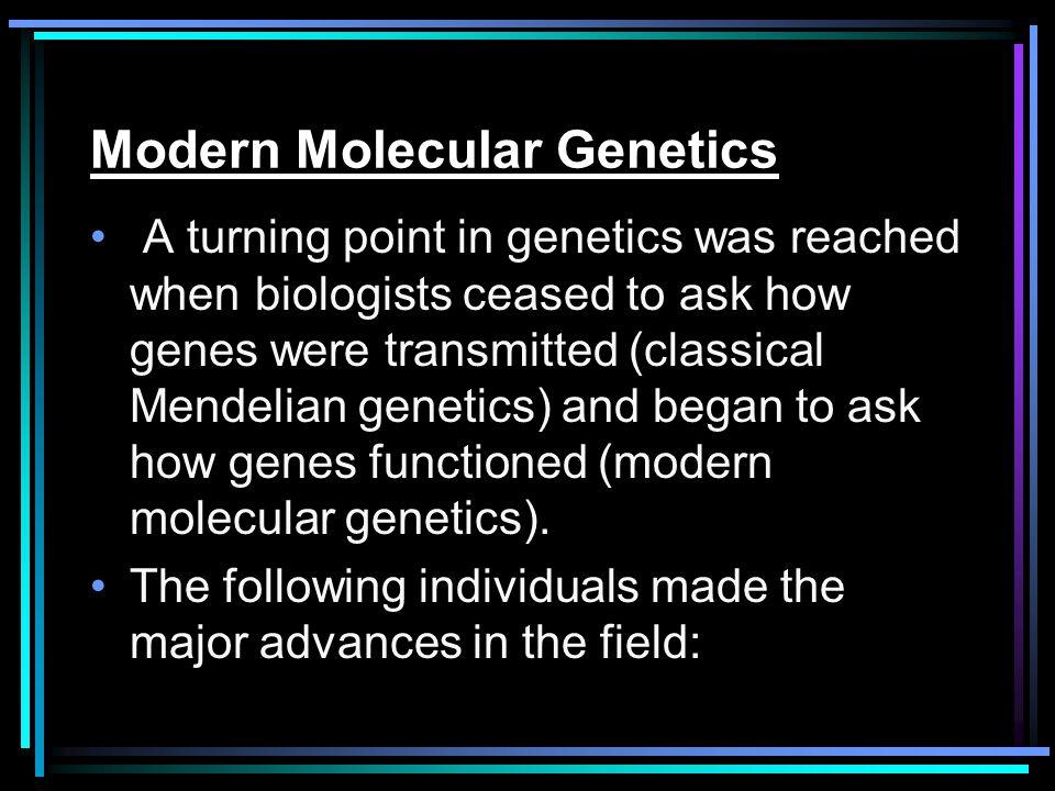 Modern Molecular Genetics