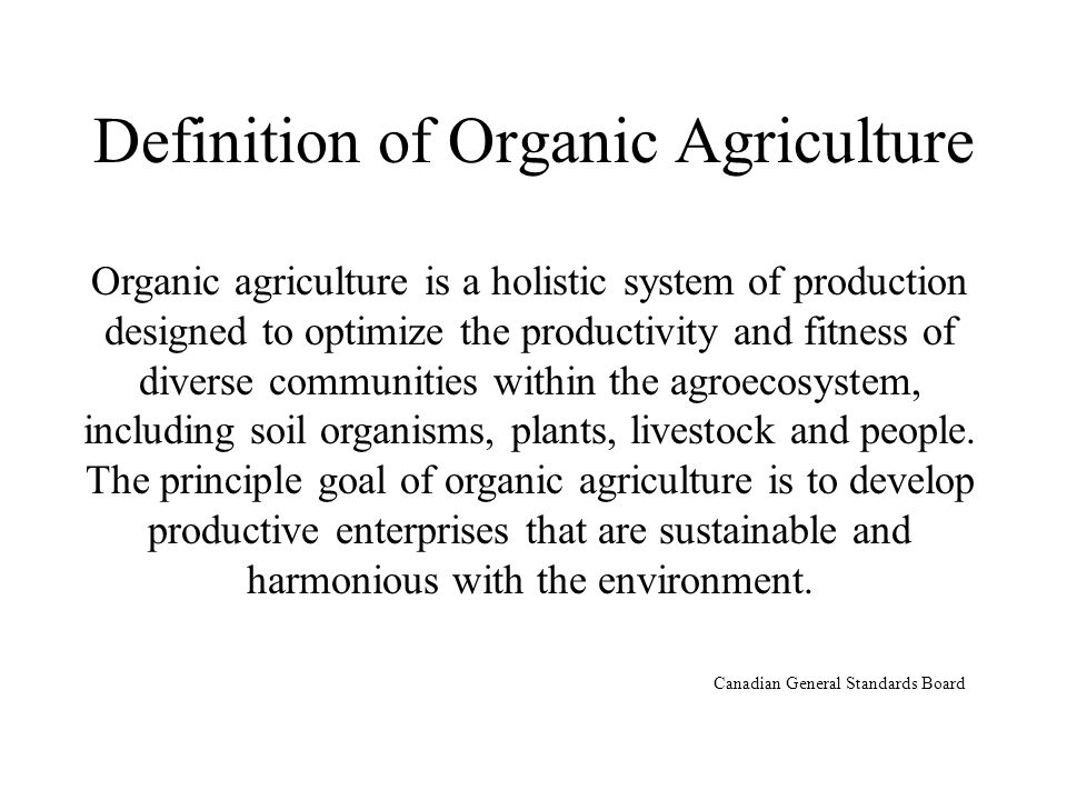 Definition of Organic Agriculture