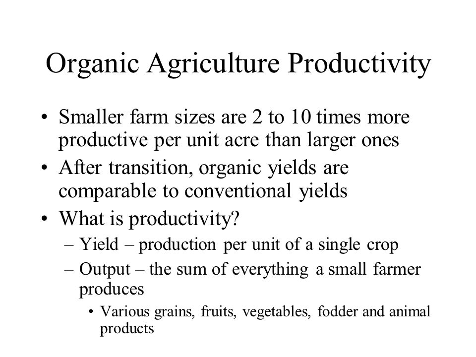 Organic Agriculture Productivity
