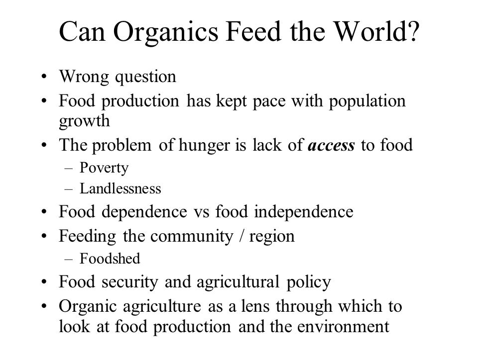 Can Organics Feed the World