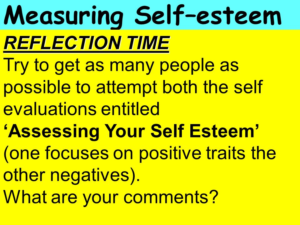 Measuring Self–esteem