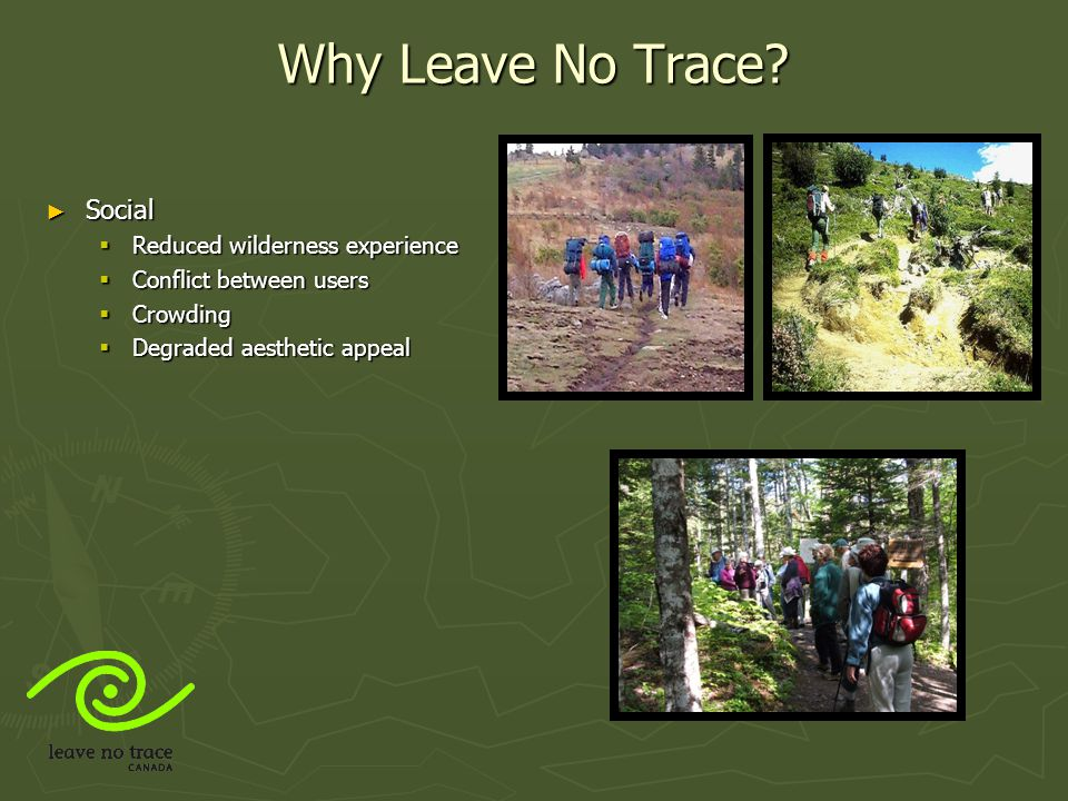 Why Leave No Trace Social Reduced wilderness experience