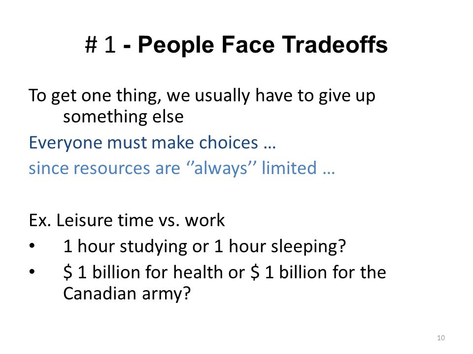 # 1 - People Face Tradeoffs