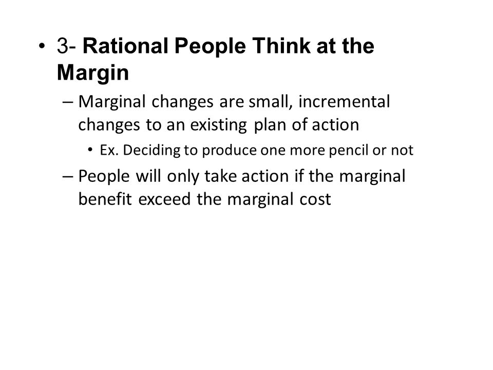 3- Rational People Think at the Margin