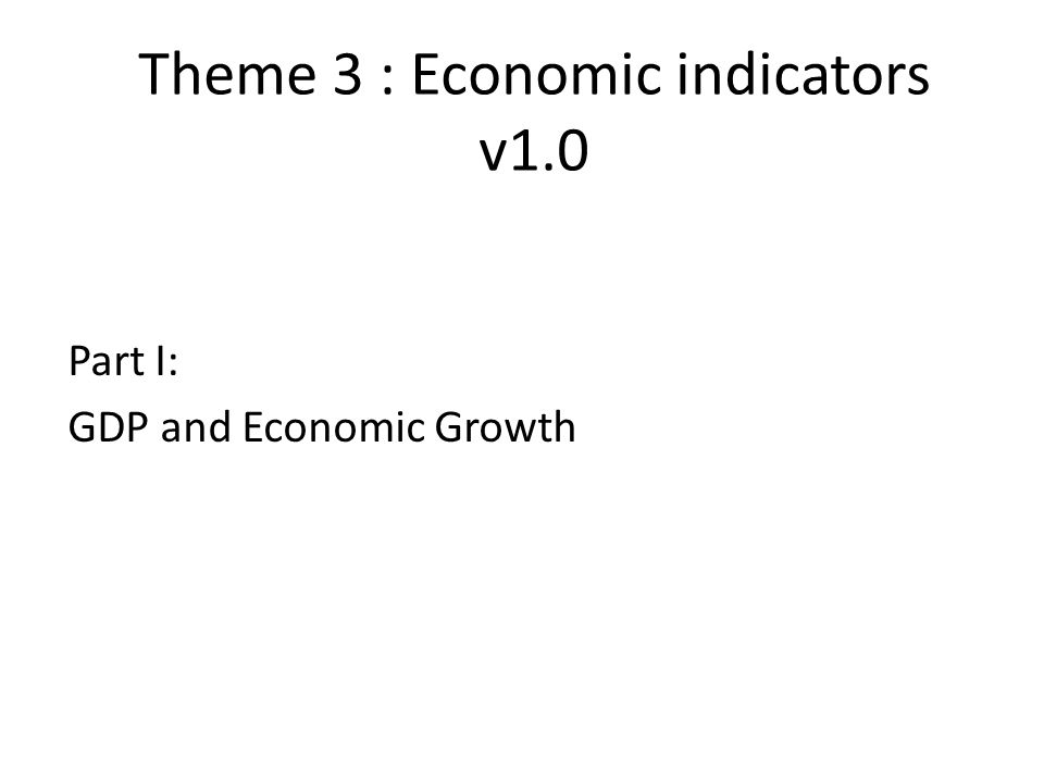 Theme 3 : Economic indicators v1.0