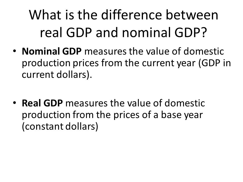 What is the difference between real GDP and nominal GDP