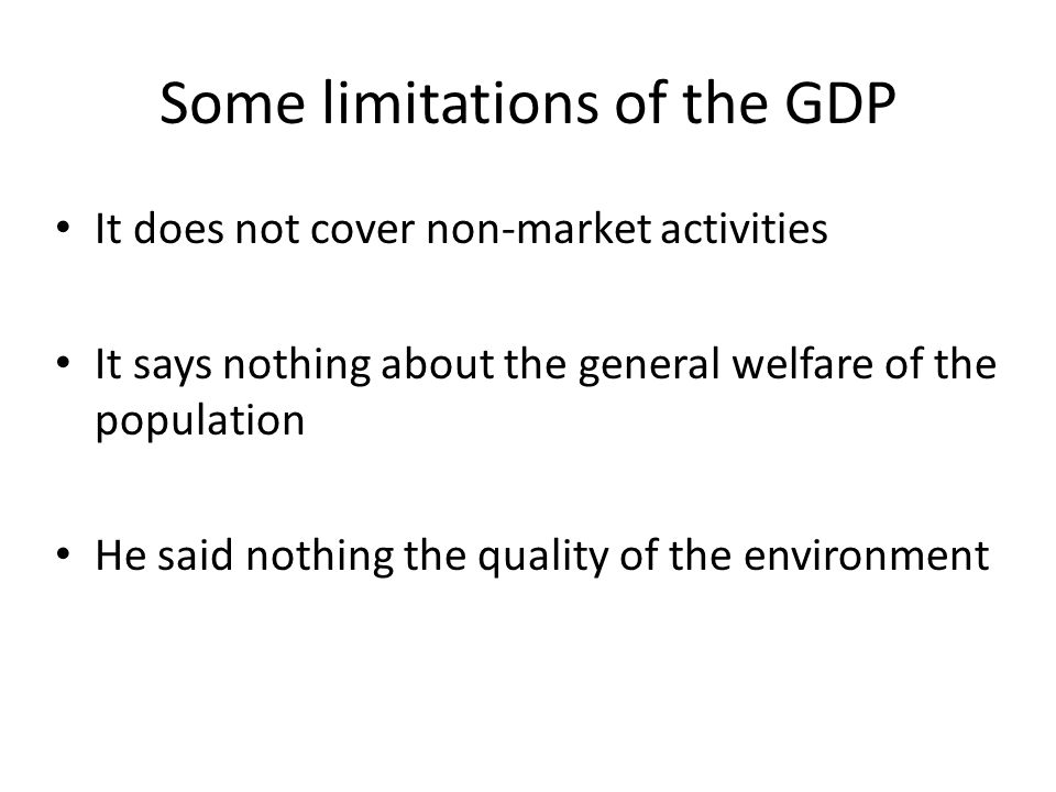 Some limitations of the GDP