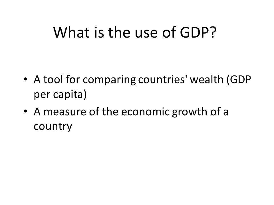 What is the use of GDP.