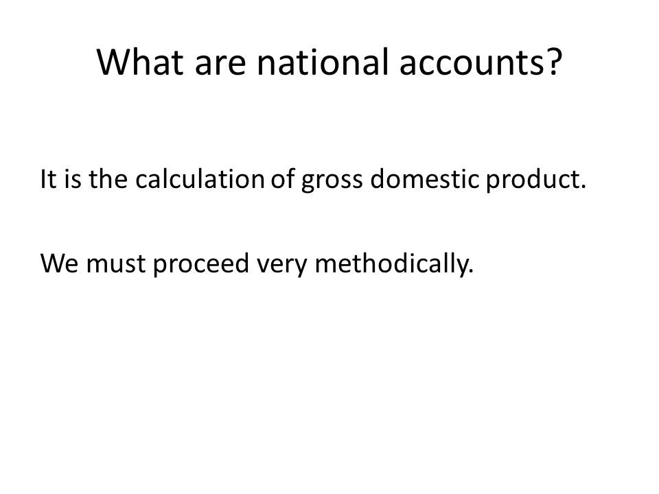 What are national accounts