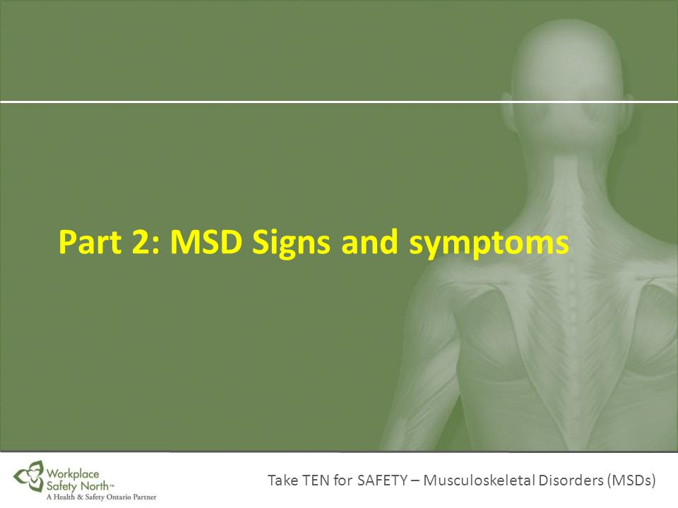 Part 2: MSD Signs and symptoms
