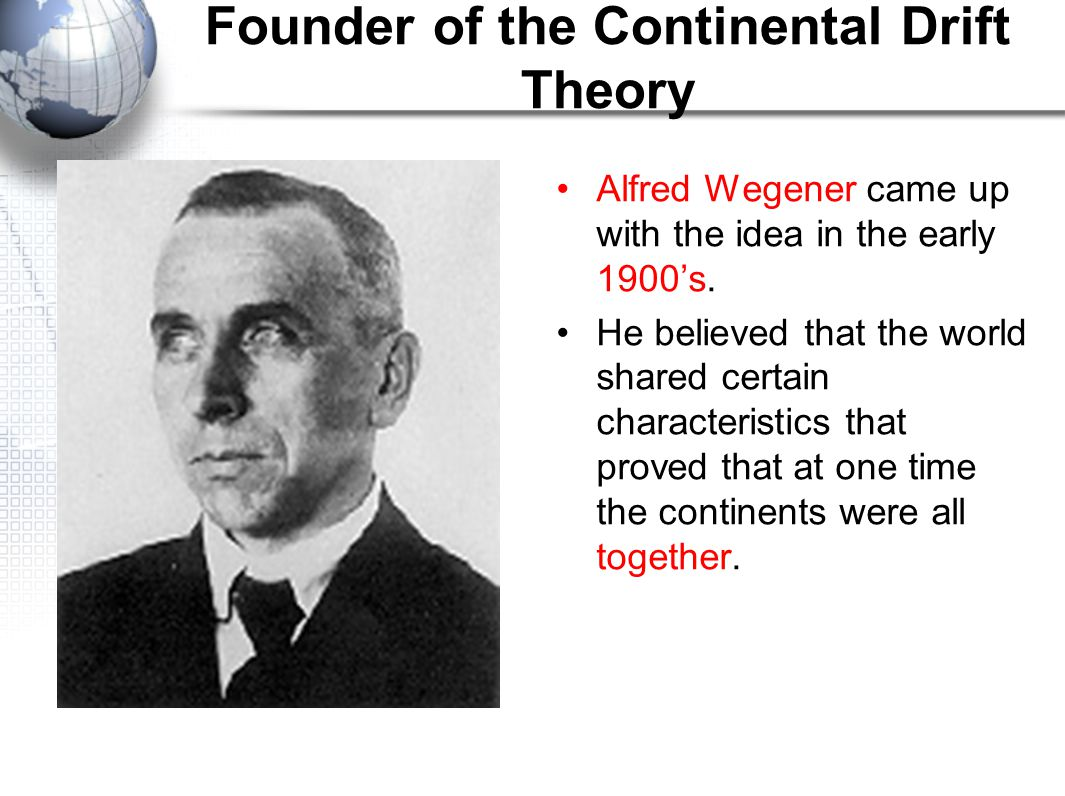 Founder of the Continental Drift Theory