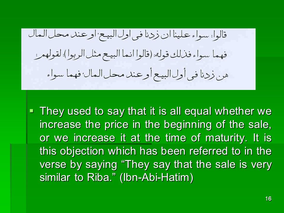 They used to say that it is all equal whether we increase the price in the beginning of the sale, or we increase it at the time of maturity.