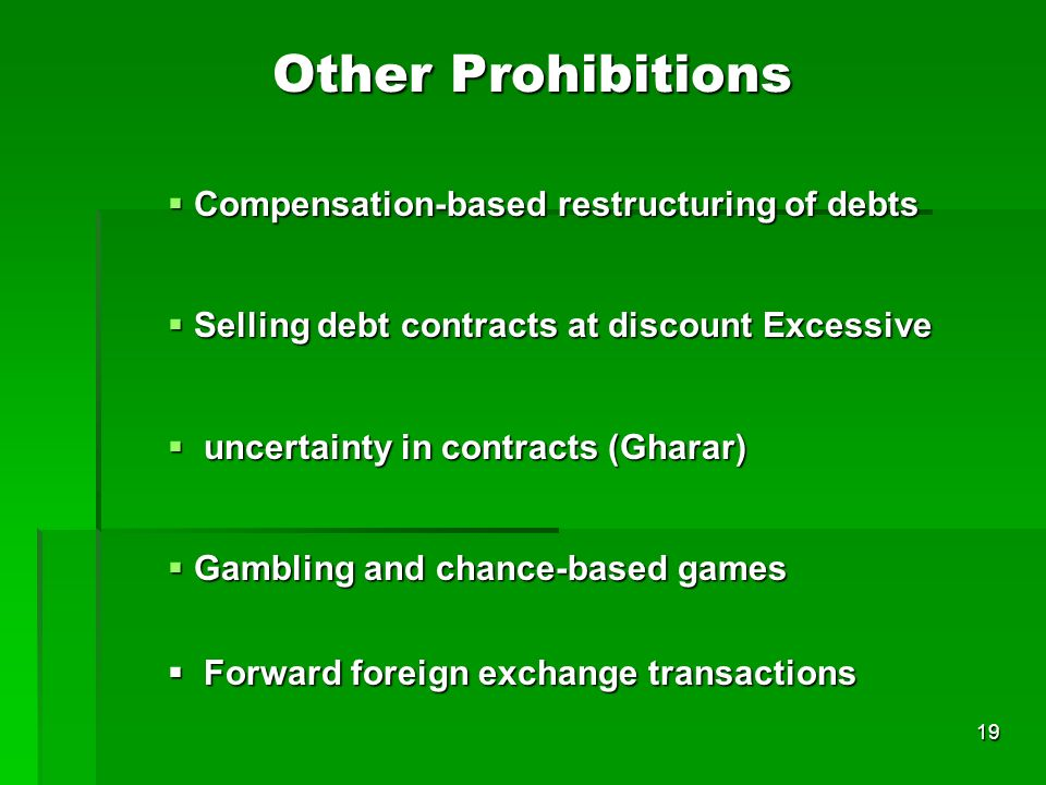 Other Prohibitions Compensation-based restructuring of debts