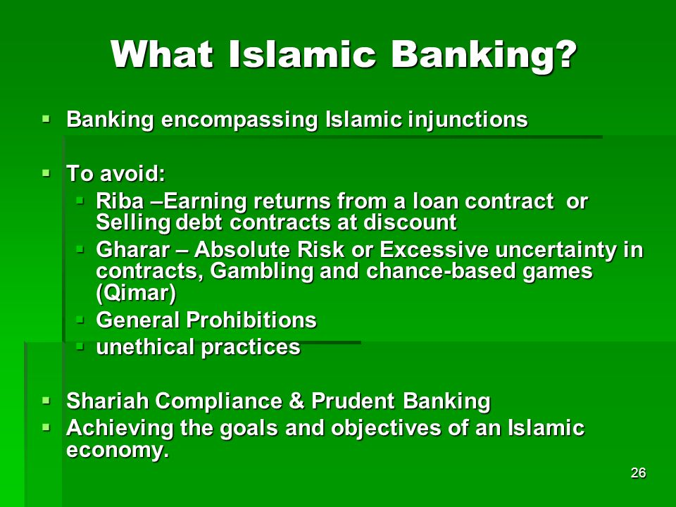 What Islamic Banking Banking encompassing Islamic injunctions