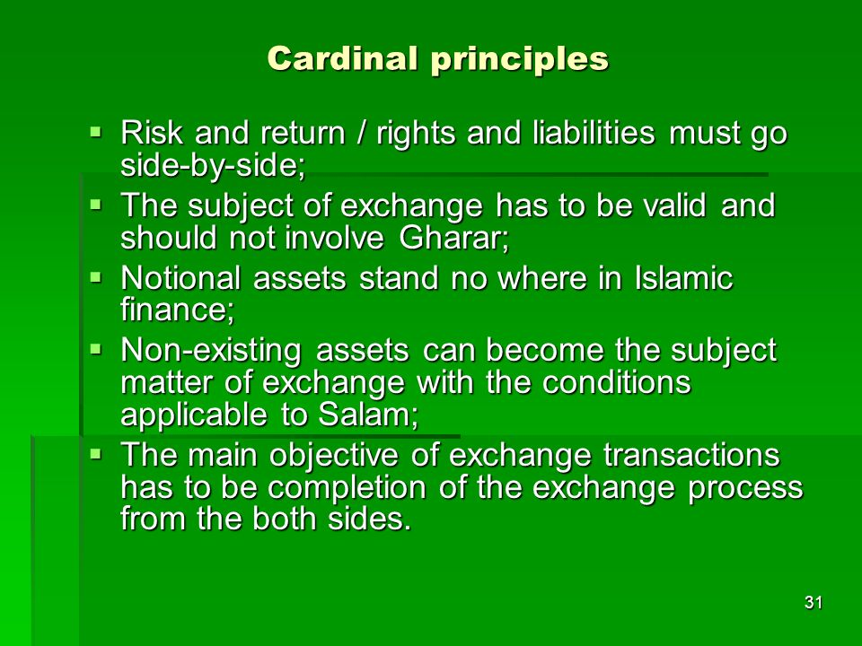 Cardinal principles Risk and return / rights and liabilities must go side-by-side;