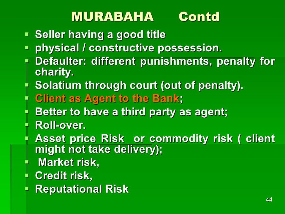 MURABAHA Contd Seller having a good title