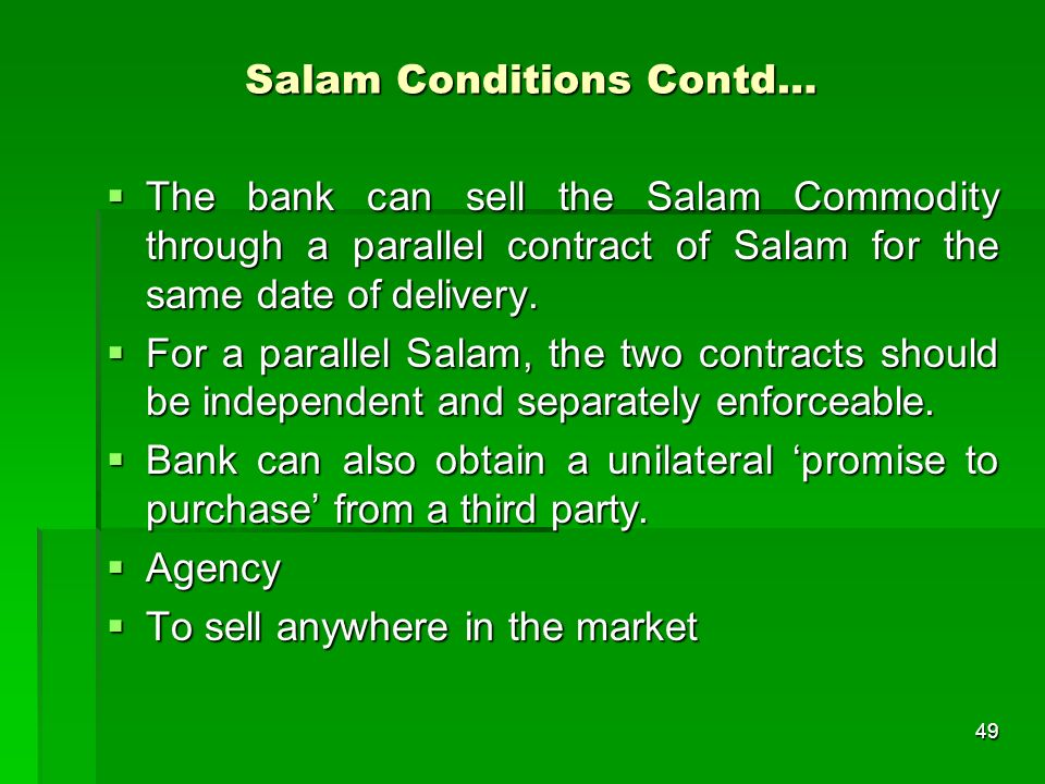 Salam Conditions Contd…
