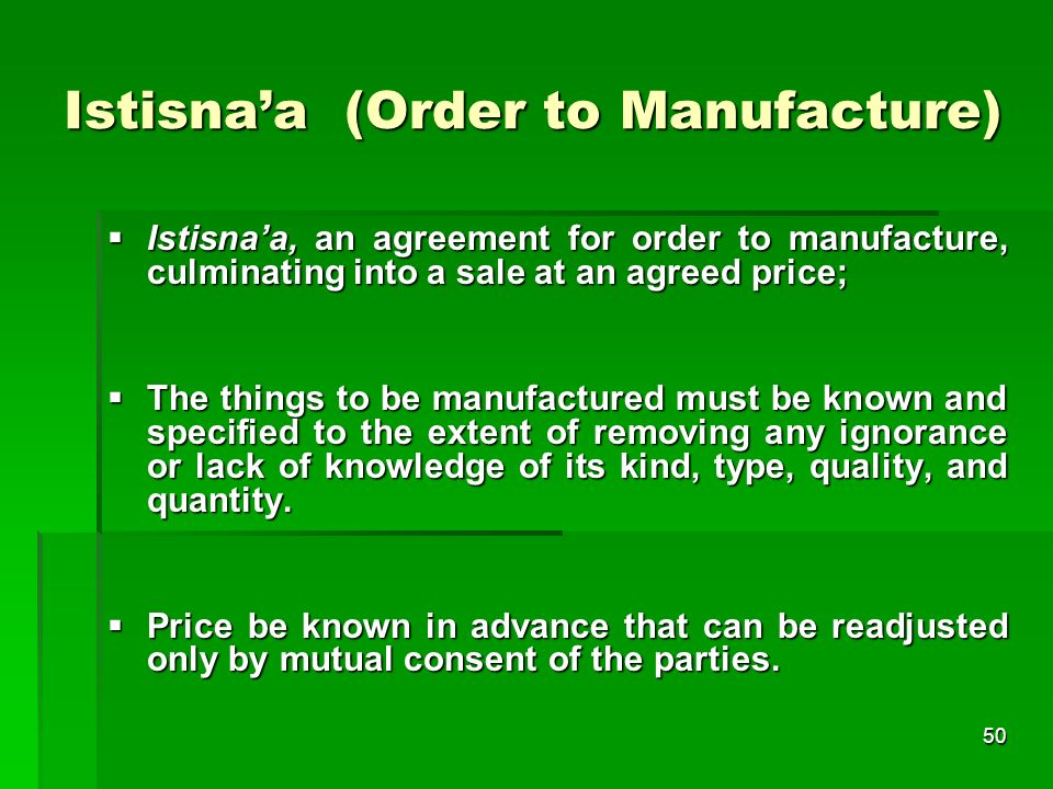Istisna'a (Order to Manufacture)