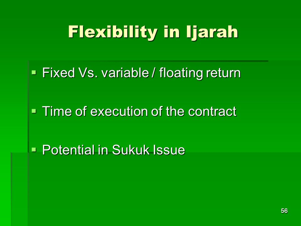 Flexibility in Ijarah Fixed Vs. variable / floating return