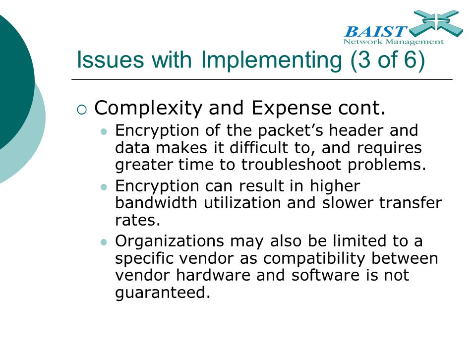 Issues with Implementing (3 of 6)