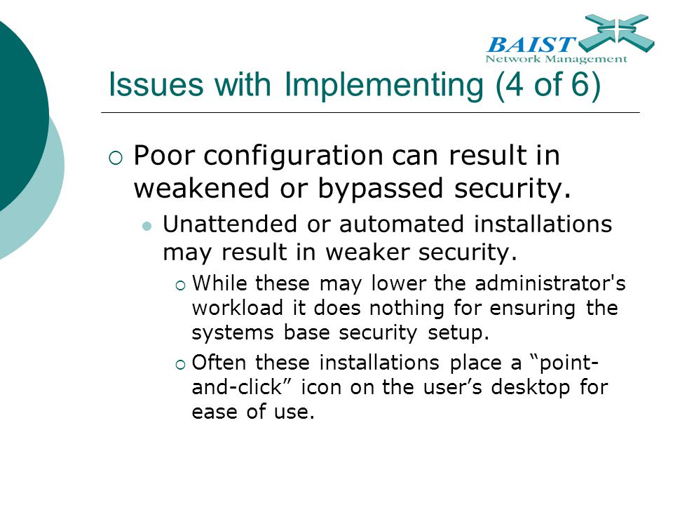 Issues with Implementing (4 of 6)