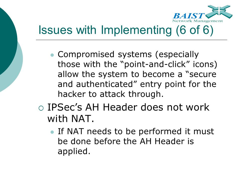 Issues with Implementing (6 of 6)