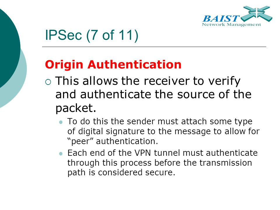 IPSec (7 of 11) Origin Authentication