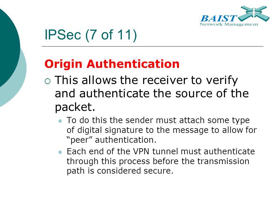 IPSec (7 of 11) Origin Authentication