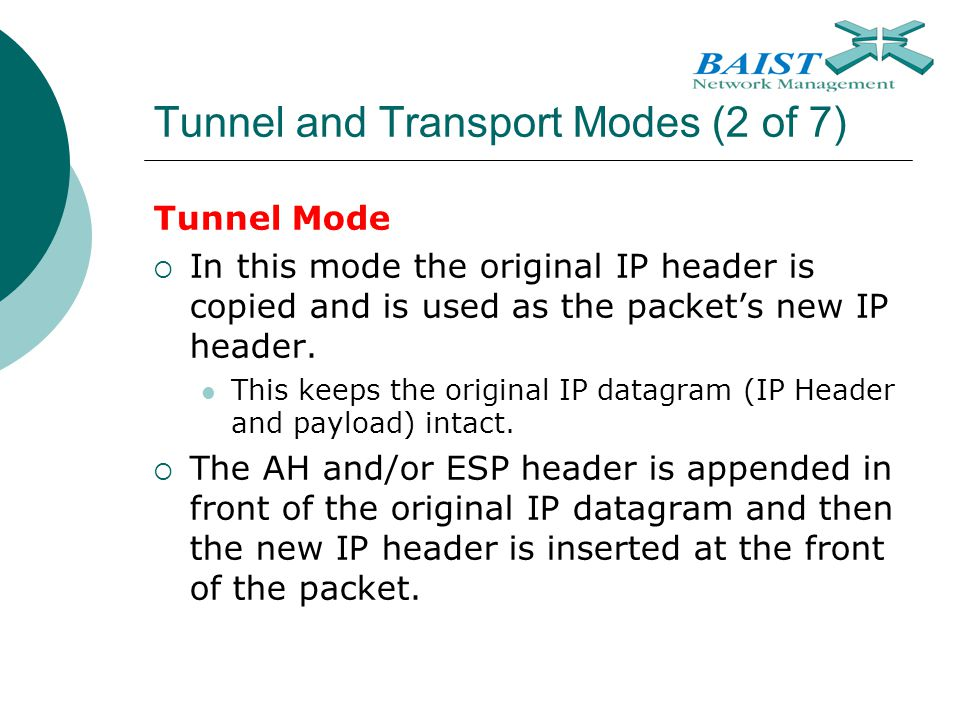 Tunnel and Transport Modes (2 of 7)