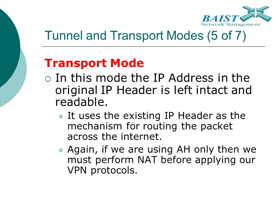 Tunnel and Transport Modes (5 of 7)