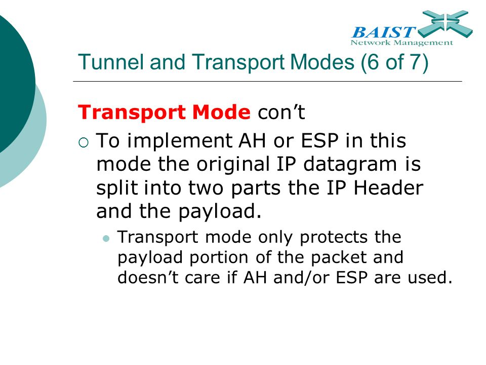 Tunnel and Transport Modes (6 of 7)