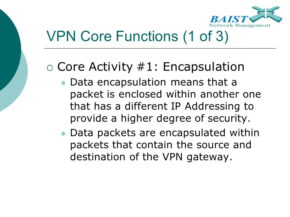 VPN Core Functions (1 of 3)