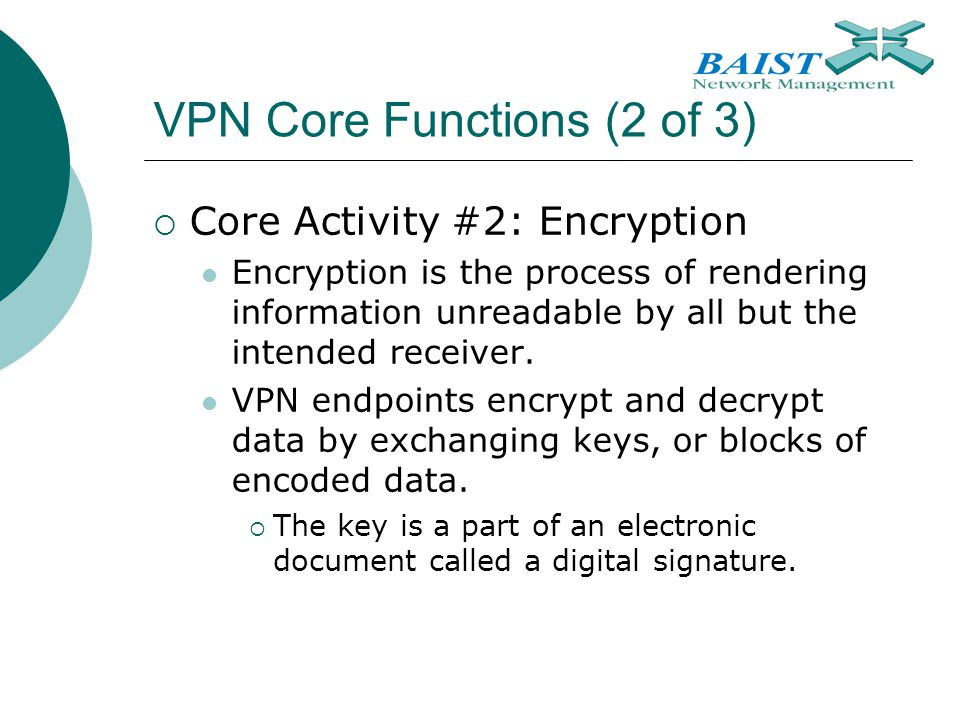 VPN Core Functions (2 of 3)