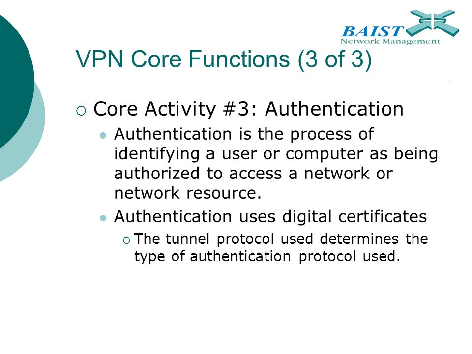 VPN Core Functions (3 of 3)