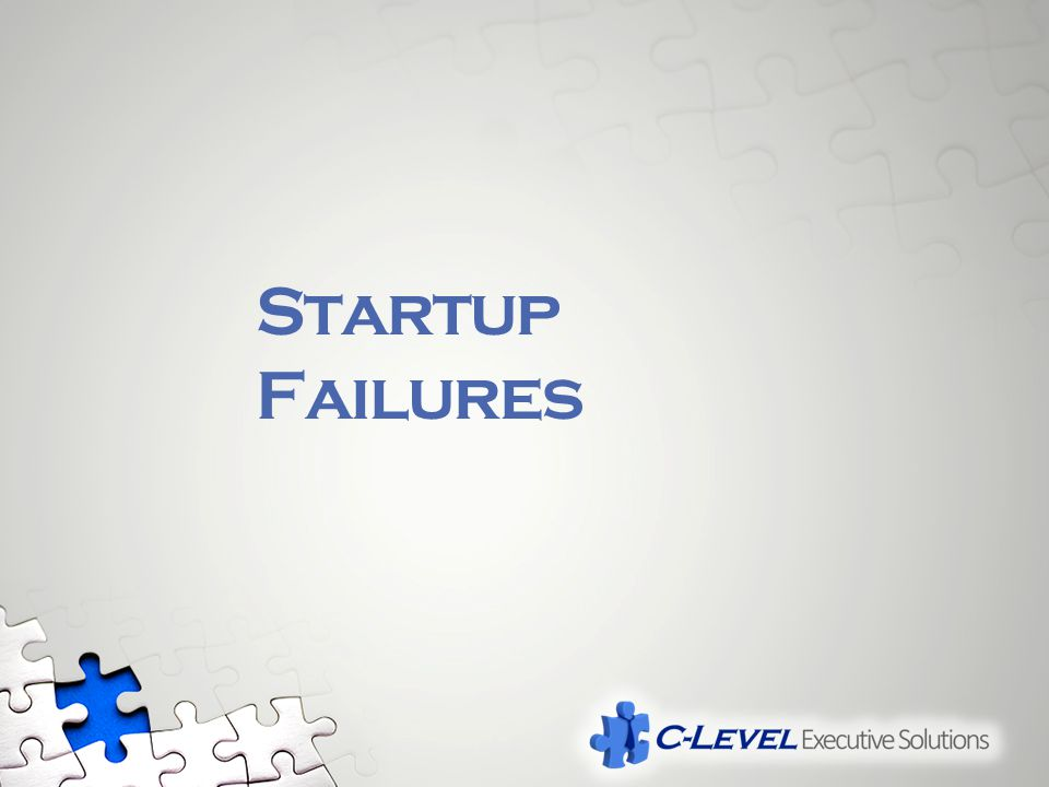 Startup Failures