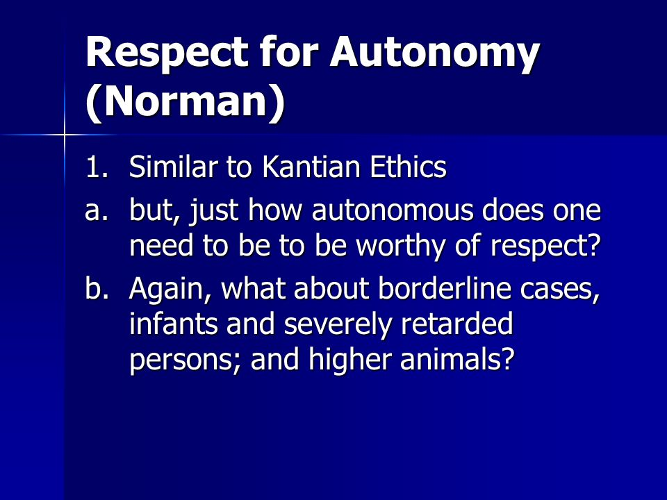 Respect for Autonomy (Norman)