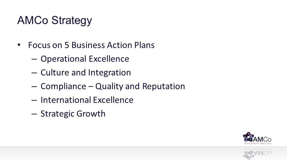 AMCo Strategy Focus on 5 Business Action Plans Operational Excellence
