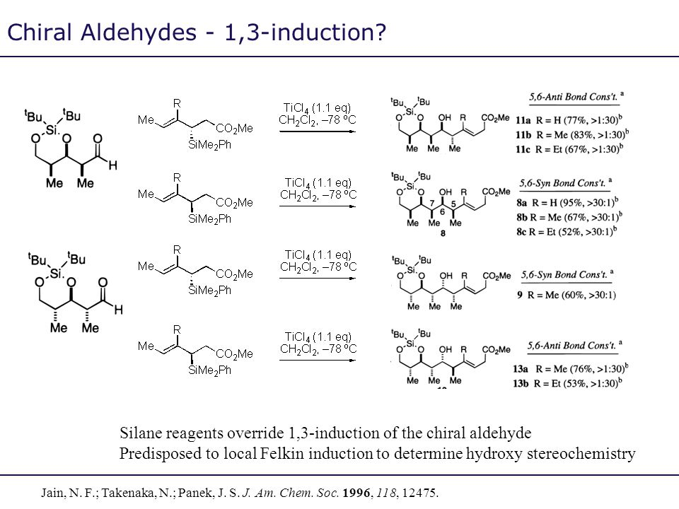 Chiral Aldehydes - 1,3-induction