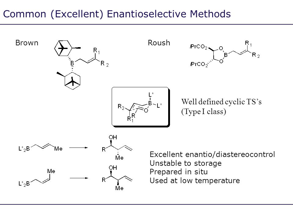 Common (Excellent) Enantioselective Methods
