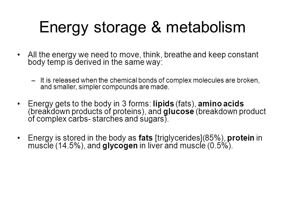Energy storage & metabolism