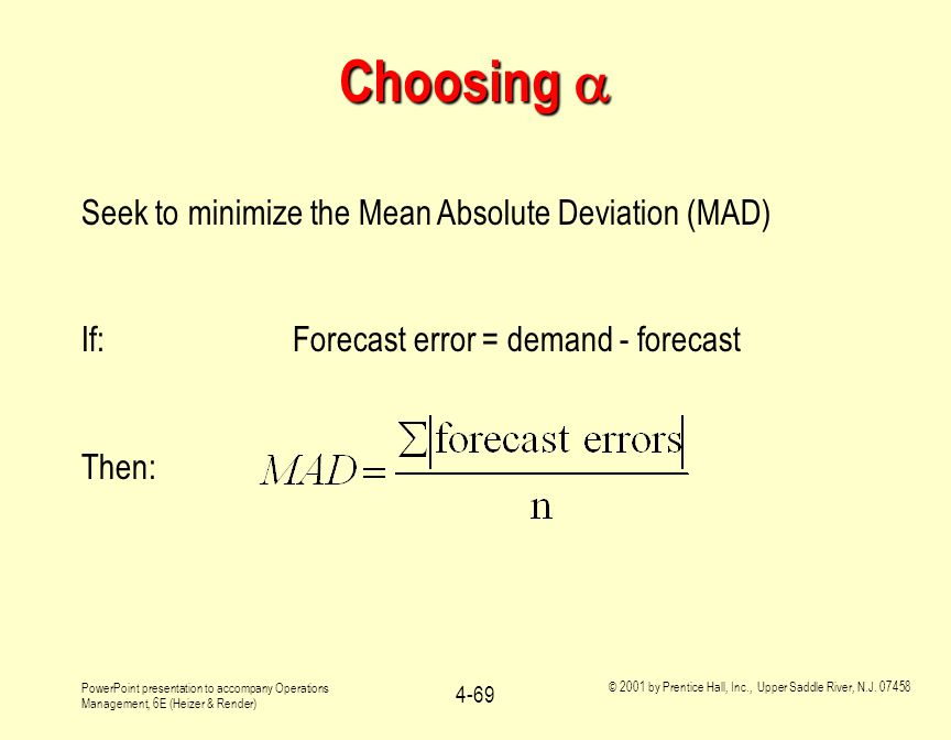 Choosing  Seek to minimize the Mean Absolute Deviation (MAD)