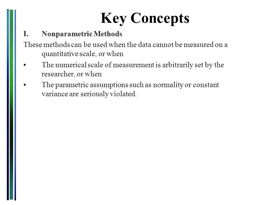Key Concepts I. Nonparametric Methods